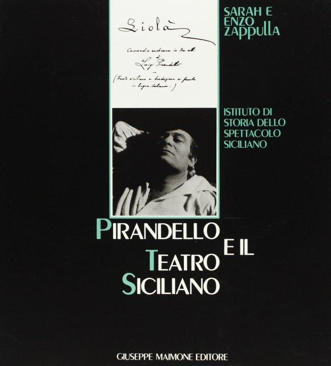 Sarah e Enzo Zappulla - Pirandello e il teatro Siciliano