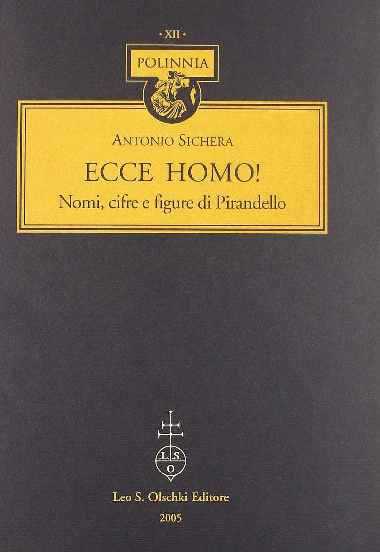 «Ecce Homo!». Nomi, cifre e figure di Pirandello