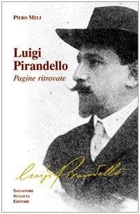 Luigi Pirandello. Pagine ritrovate