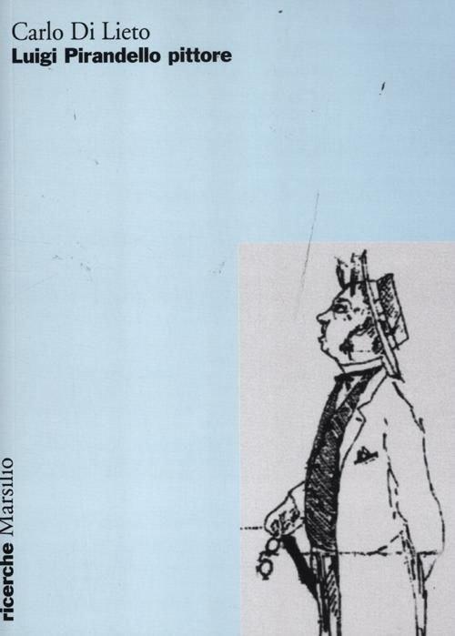 Pirandello pittore - Libro