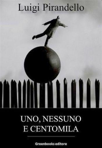 Uno, nessuno e centomila - Libro Settimo