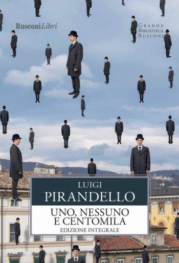 Uno, nessuno e centomila - Libro Ottavo