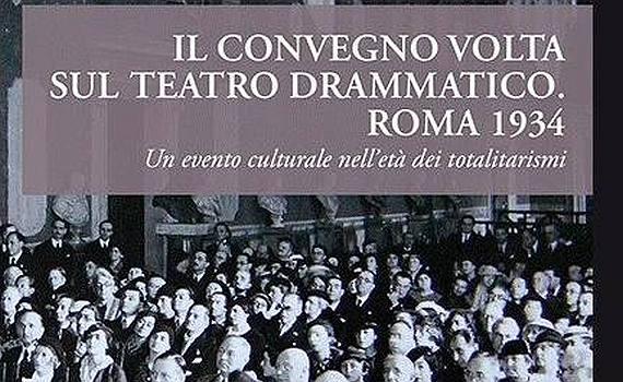 1934 – Discorso al convegno «Volta» sul teatro drammatico
