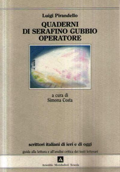 Quaderni di Serafino Gubbio - Quaderno Secondo