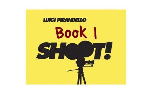 Shoot! - Book I