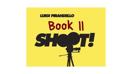 Shoot! - Book II