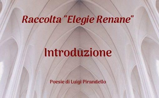 """Raccolta """"Elegie Renane"""" - Introduzione"""