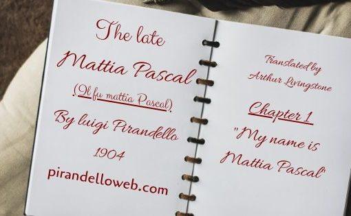 The Late Mattia Pascal - Chapter 1