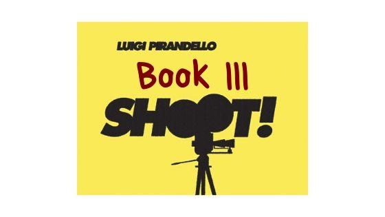 Shoot! - Book III