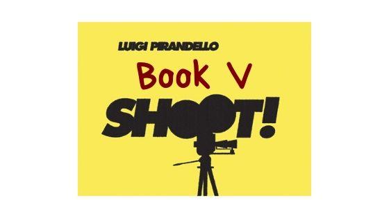 Shoot! - Book V