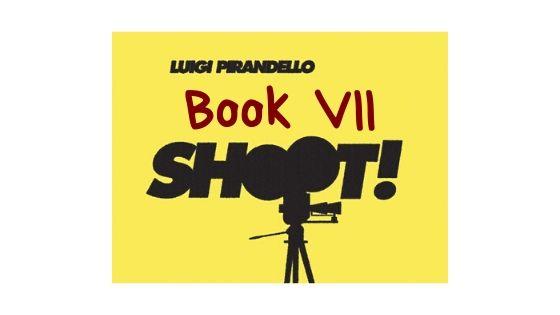 Shoot! - Book VII