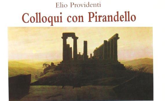 Providenti Elio – Colloqui con Pirandello