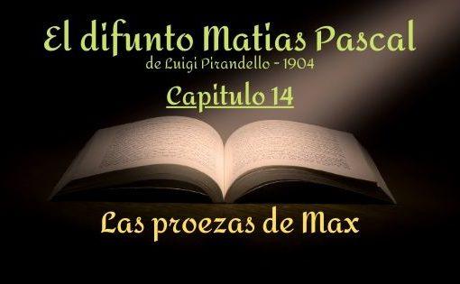 El difunto Matias Pascal - Capitulo 14
