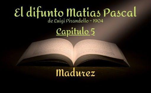 El difunto Matias Pascal - Capitulo 5