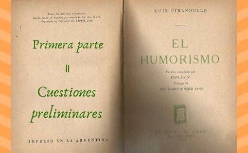 El Humorismo - Primera parte - II
