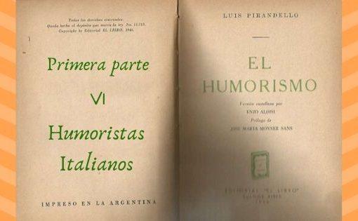 El Humorismo - Primera parte - VI