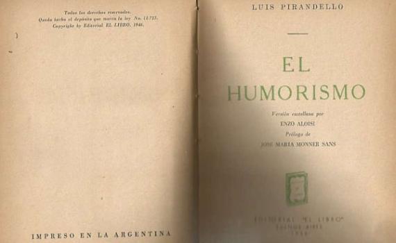 1908/1920 – El Humorismo – Ensayo