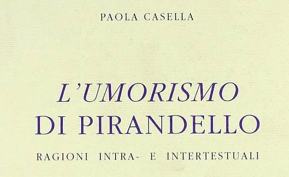 Casella Paola – L'umorismo di Pirandello