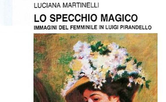 Martinelli Luciana – Lo specchio magico