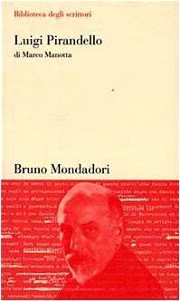 Luigi Pirandello di Marco Manotta