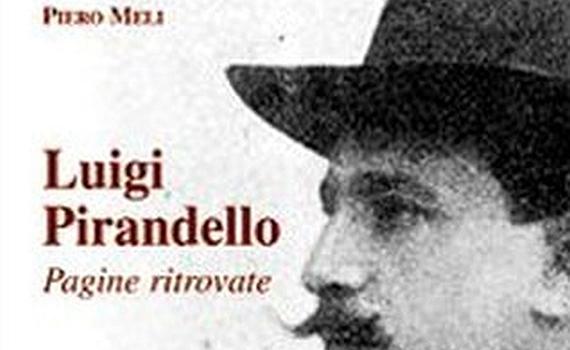 Meli Piero – Luigi Pirandello. Pagine ritrovate