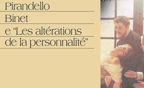 Di Lieto Carlo – Pirandello Binet e «Les altérations de la personnalité»
