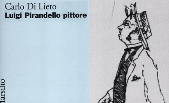 Di Lieto Carlo – Pirandello pittore