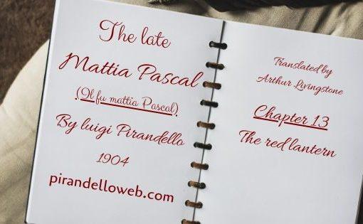 The Late Mattia Pascal - Chapter 13