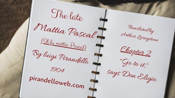 The Late Mattia Pascal - Chapter 2