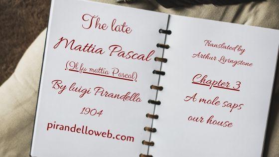 The Late Mattia Pascal - Chapter 3