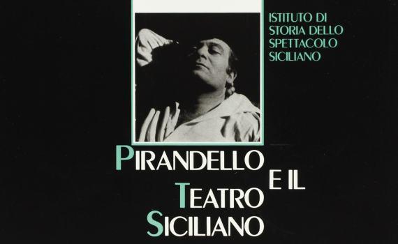 Zappulla Sarah e Enzo – Pirandello e il teatro Siciliano