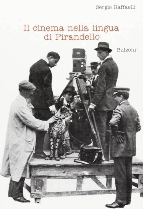 Il cinema nella lingua di Pirandello