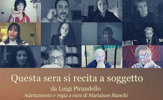 Video – VIRTUALMENTE PIRANDELLO – Questa sera si recita a soggetto