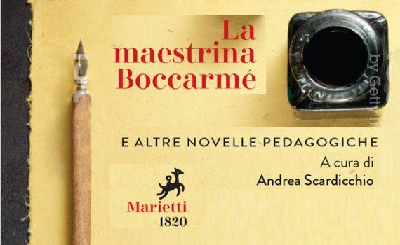 Scardicchio Andrea (a cura di) – La Maestrina Boccarmè e altre novelle pedagogiche