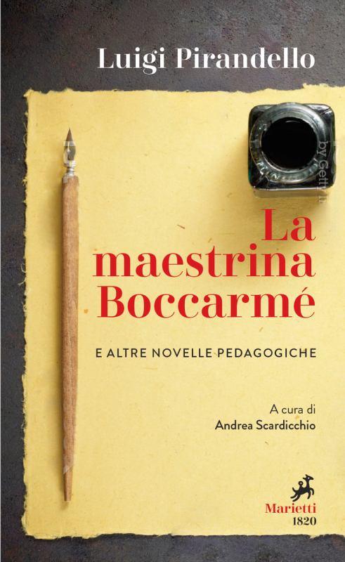 La Maestrina Boccarmè e altre novelle pedagogiche